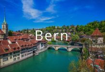 Kinh nghiệm du lịch Bern Thụy Sĩ – thành phố cổ tích yên bình của Châu Âu