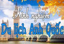 Tuyển tập những điều cần biết khi du lịch nước Anh bạn phải nhớ