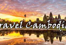Cẩm nang đi du lịch Siem Reap tự túc bạn cần nhớ!