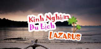 Kinh nghiệm du lịch đảo Lazarus