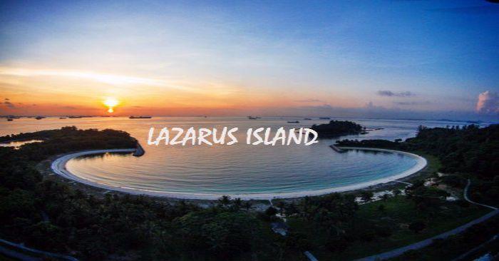 Kinh nghiệm du lịch đảo Lazarus bãi biển bí ẩn nhất của Singapore